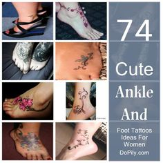 74 Cute Ankle And Foot Tattoos Ideas For Women