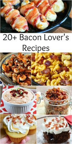 20+ Bacon Lover's Recipes from @willcook4smiles
