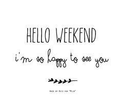 """Weekend, spreuk, quotes, saterday, handlettering, made by Huis van """"Mijn"""""""