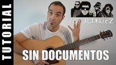 Com tocar Sin Documentos - Los Rodriguez Guitarra FÀCIL pas a pas, acord...