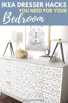 IKEA dresser hacks you need for your bedroom! Makeover your IKEA furniture with these awesome hacks.
