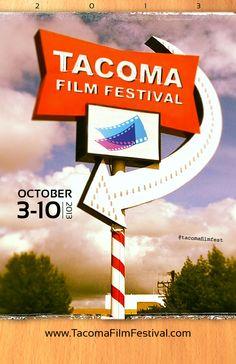 Poster design entry for the 2013 Tacoma Film Festival.