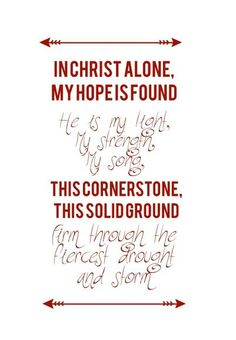 My hope is found.