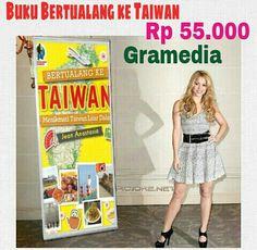 #Bertualang_ke_Taiwan #Terbitan #Gramedia #Rilis #20 #Oktober #2014 #Rp 55.000