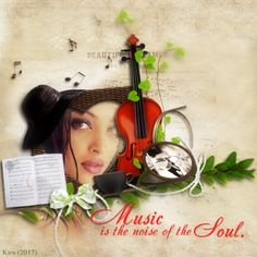 Beautiful music is the art of the prophets that can calm the agitations of the soul; it is one of the most magnificent and delightful presents God has given us.  Martin Luther  Music is the noise of the Soul.  Photo by liledekahlan  Background and...