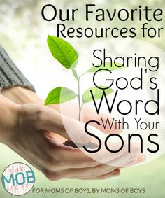 Resources For Sharing God's Word With Your Sons - The MOB Society