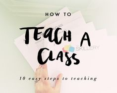 10 Easy steps to teaching your #craft as a class