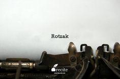 Rotzak - Quote From Recite.com #RECITE #QUOTE