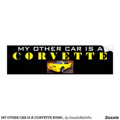 MY OTHER CAR IS A CORVETTE BUMPER STICKER