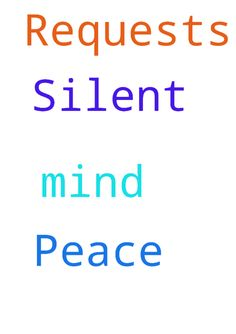 Silent Prayer Requests and Peace of Mind -  Silent Prayer Requests and Peace of Mind  Posted at: https://prayerrequest.com/t/yRC #pray #prayer #request #prayerrequest