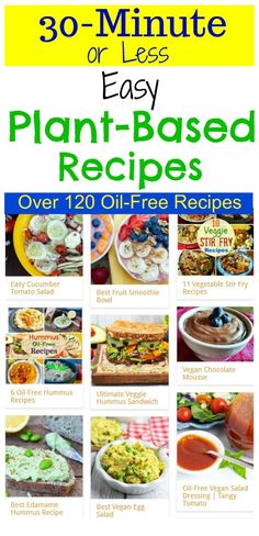 These are some of our favorite easy vegan recipes that happen to be oil-free and delicious. They are simple vegan dinner recipes that can be made in 30-minutes or less. Your family will rush to the table for more!