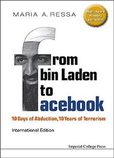 From Bin Laden To Facebook: 10 Days Of Abduction 10 Years Of Terrorism PDF