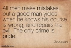 pride and reason picture qoutes | ... evil, crime, failure, mistakes, pride, change, man. Meetville Quotes