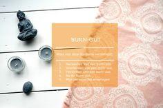 Burn-out   Alles van deze blogserie verzameld, herkennen, voorkomen, herstellen, na een burn-out, mijn ervaringen - LaLionna