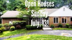 Find a home of your dreams at one of our 20 Open Houses on Sunday, July 13th!