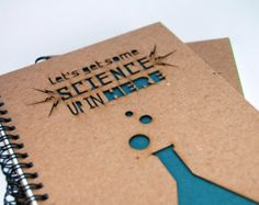 Let's Get Some Science Up in Here - Lasercut Journal, Blank Kraft Notebook