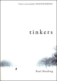 Tinkers by Paul Harding--amazing.  The language in this book makes me swoon.