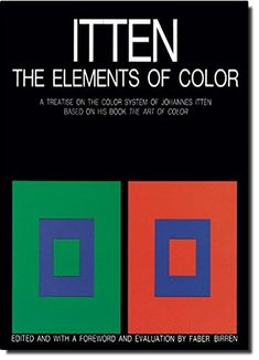 Get Free Now http://ift.tt/2f1zGlp [PDF] The Elements of Color: A Treatise on the Color System of Johannes Itten Based on His Book