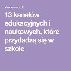 13 kanałów edukacyjnych i naukowych, które przydadzą się w szkole Teacher, English, Education, Professor, Teachers, English Language, Onderwijs, Learning