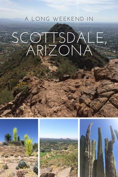 What to do and where to go during a long weekend in Scottsdale, Arizona!