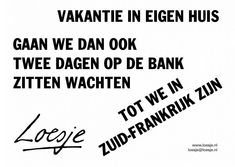 Work Quotes, Me Quotes, Dutch Quotes, Cool Words, Wisdom, Lol, Thoughts, Motivation, Funny