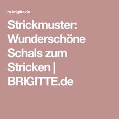 Strickmuster: Wunderschöne Schals zum Stricken   BRIGITTE.de