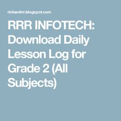 RRR INFOTECH: Download Daily Lesson Log for  Grade 2 (All Subjects) Grade 2, Places, Second Grade, Lugares