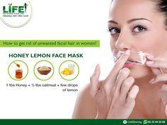 How to get rid of unwanted facial hair in women? #HoneyLemonFaceMask.