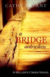 A Bridge Unbroken by Cathy Bryant ebook deal