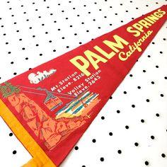 Vintage Palm Springs, California Souvenir Felt Pennant (1960s) #americana #pennants #souvenirs #roadtrips #vintagedecor #vintagestyle #retro #retrostyle #palmsprings #coachella