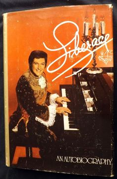 Liberace : An Autobiography by Liberace 1st Edition 1973 Illustrated Hardcover