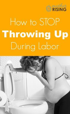 GOOD TO KNOW!! There are many ways to stop throwing up during labor, or at least minimize it. Here are the best tried and true remedies to stop throwing up during labor.