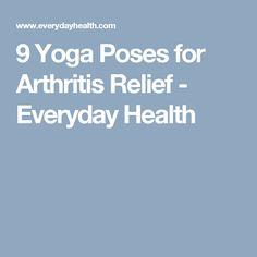 9 Yoga Poses for Arthritis Relief - Everyday Health Yoga For Arthritis, Arthritis Exercises, Arthritis Relief, Arthritis Remedies, Juvenile Arthritis, Rheumatoid Arthritis Symptoms, Ankylosing Spondylitis Exercise, Reiki Meditation