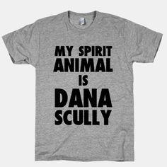 My Spirit Animal is Dana Scully