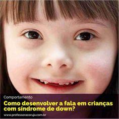 Em geral, as crianças com Síndrome de Down, possuem habilidades linguísticas menos desenvolvidas. A Fonoaudióloga Dirlene Moreira fala um pouco mais sobre esse assunto.
