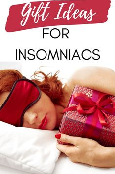 Presents for Insomniacs - Gift guide for people who are sleep deprived #insomnia #sleep #naptime #giftguide