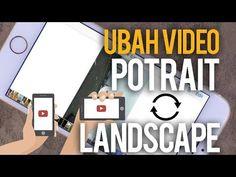 BINGUNG MENGUBAH VIDEO POTRAIT JADI LANDSCAPE ATAU SEBALIKNYA? Tech Companies, Android, Company Logo, Tutorials, Landscape, Iphone, Logos, Scenery, Landscape Paintings