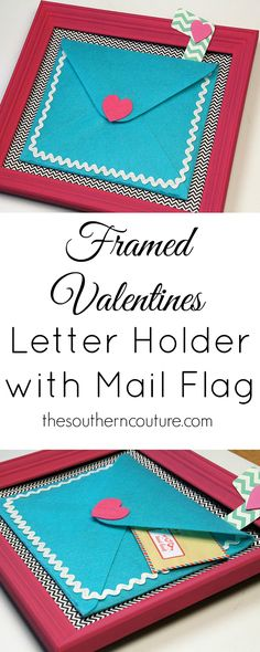 Leave a special note for someone special with this framed Valentines letter holder. It even comes with a mail flag so they know when to open. Get all the DIY details at thesoutherncouture.com.