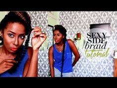 Sexy Side Braid (tutorial)