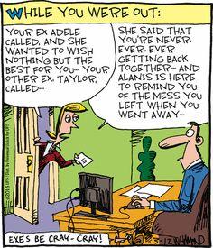 Your ex called... | Read Reality Check #comics @ www.gocomics.com