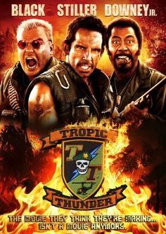 Tropic Thunder (2008) R -  Stars: Ben Stiller, Jack Black, Robert Downey Jr.  -  Through a series of freak occurrences, a group of actors shooting a big-budget war movie are forced to become the soldiers they are portraying.  -  ACTION / COMEDY