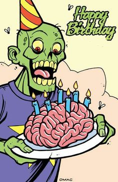 Happy birthday for a zombie