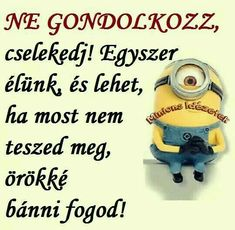 Buddhism, Minions, Einstein, Sad, In This Moment, Humor, Funny, Quotes, Quote