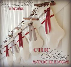 Chic Christmas Stockings. Light-weight canvas is a good idea. Don't really like the fussy ribbons.