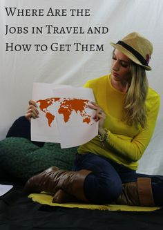 Jobs in Travel: Where are They and How to Get Them
