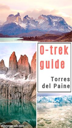Complete guide to O circuit in Torres del Paine Patagonia Chile. Trekking itinerary packing list transport cost route map campsites and more. South America Destinations, South America Travel, Travel Destinations, Holiday Destinations, Chile, Machu Picchu, Bolivia, Ecuador, Peru