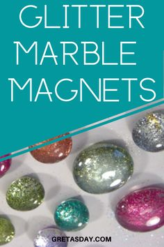 Glitter is one of the things that just makes people happy, Learn how to make glitter glass marble magnets. It's a quick and easy craft project for most ages Quick And Easy Crafts, Fun Diy Crafts, Easy Craft Projects, Crafts To Make, Crafts For Kids, Marble Magnets, How To Make Glitter, Glitter Crafts, Amazing Crafts