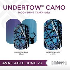 Available tomorrow June 23rd! #undertowblue #undertowcamo Http://crystalvigil.jamberrynails.net