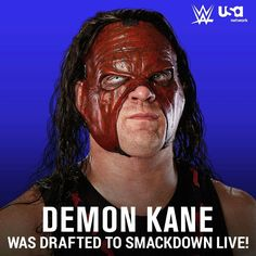 Demon Kane went overall in the 2016 WWE Draft to Smackdown Live. Jerry The King Lawler, Wwe Draft, Roman Reigns Dean Ambrose, R Truth, Tyson Kidd, Lucha Underground, Ric Flair, Usa Network, Daniel Bryan