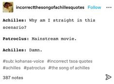 The Song Of Achilles, Greek Mythology Humor, Good Books, Books To Read, Achilles And Patroclus, Lore Olympus, Rick Riordan, Greek Gods, Wtf Funny